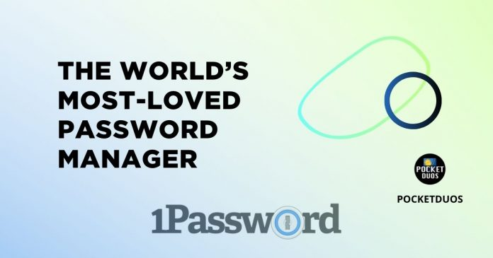 The world's most-loved password manager