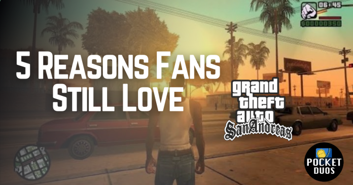Top Five Reasons why fans still love GTA San Andreas in 2021