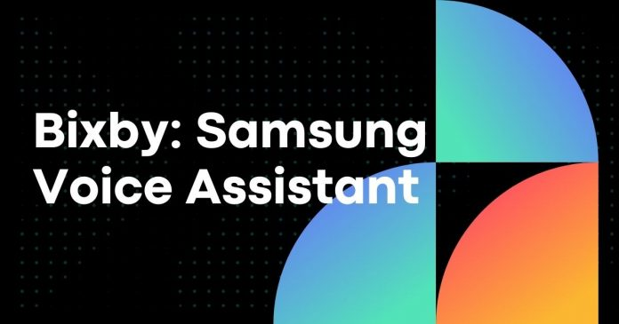 Bixby: Samsung Voice Assistant